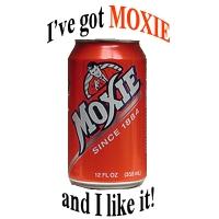 MOXIE, a rare treat!